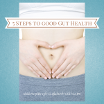 5 Steps to good Gut Health