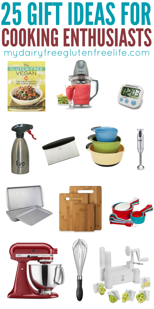 25 Gift Ideas For Cooking Enthusiasts My DairyFree