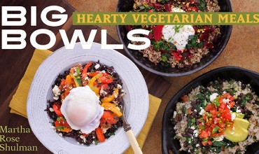 Hearty Vegetarian Meals, Big Bowls Online Cooking Class