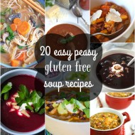 20 Easy Gluten Free Soup Recipes