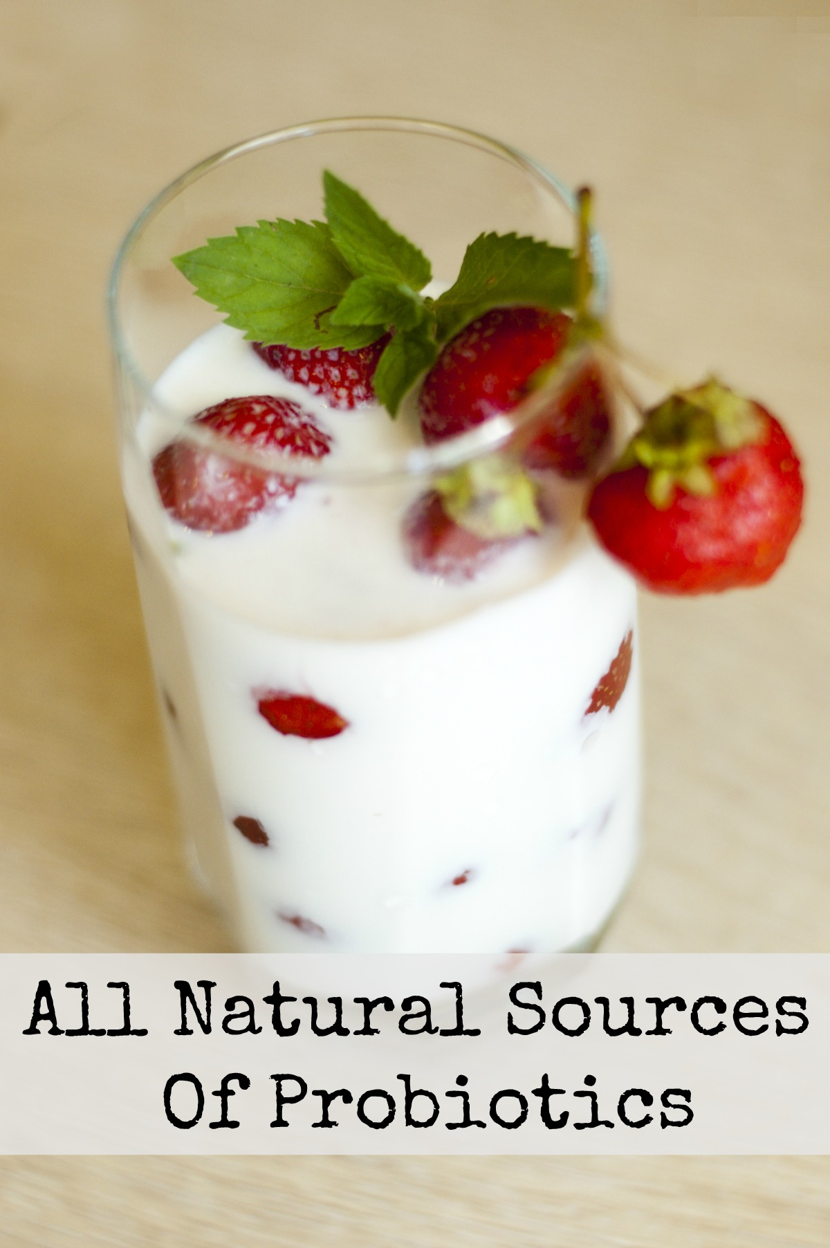 How To Get Natural Probiotics From Food
