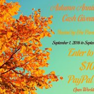 Autumn Anniversary $100 Cash Giveaway –  Ends 9/30