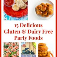 15 Delicious Gluten & Dairy Free Party Foods