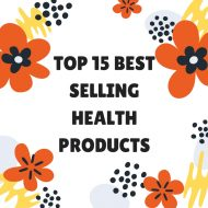 Top 15 Best Selling Health Products