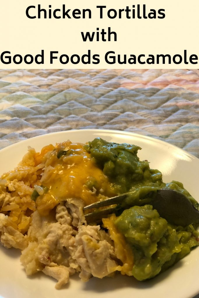 Chicken Tortillas With Good Foods Guacamole My Dairyfree
